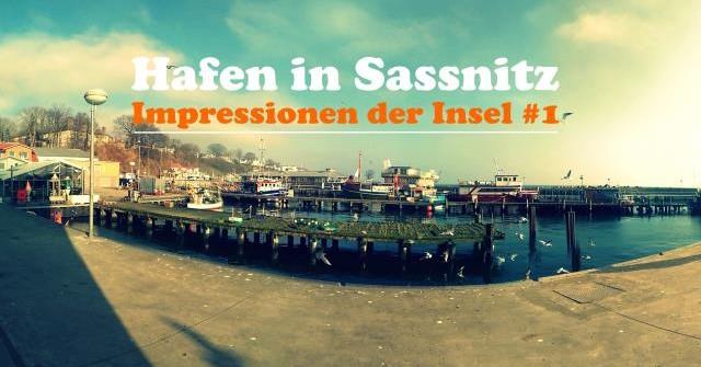 Bildimpressionen der Insel #1: Hafen in Sassnitz